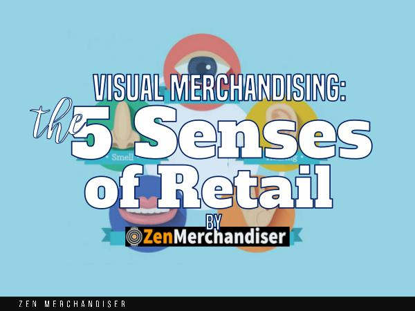 Zen Merchandiser: Visual Merchandising 1
