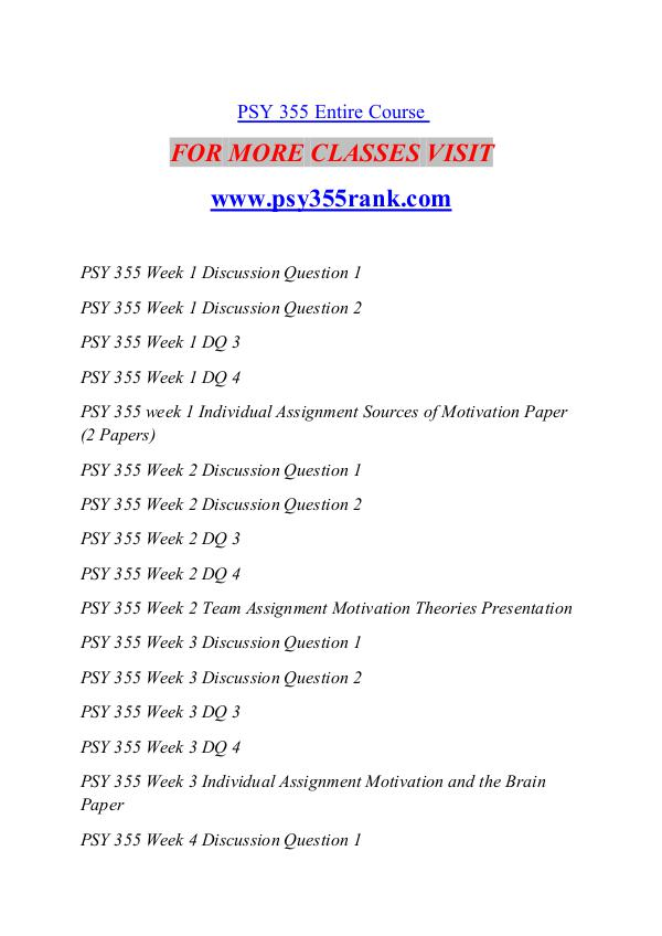 psy 355 sources of motivation paper Psy 355 week 1 individual assignment sources of motivation paper (2 papers) for more classes visit wwwindigohelpcom this tutorial contains 2 different papers sources of motivation paper prepare a 700 to 900-word paper in which you examine the concept of motivation.