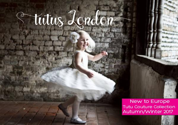 TUTUS LONDON LOOKBOOK Autumn Winter 2017