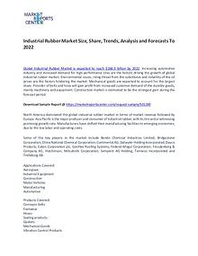 Industrial Rubber Market Trends, Price, Demand and Analysis To 2021