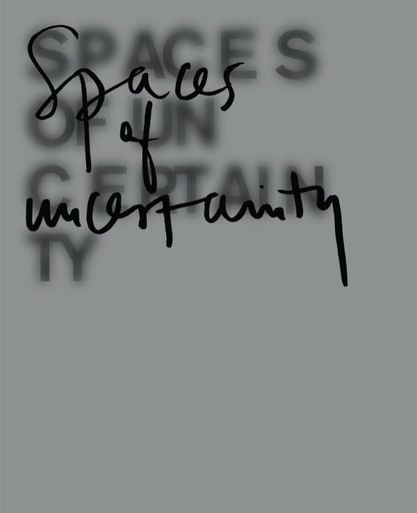 SPACES OF UNCERTAINTY 2017