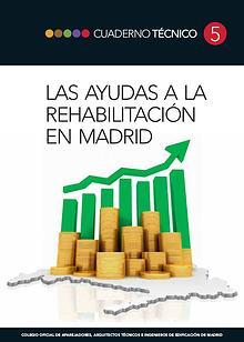 CT05 - Las ayudas a la rehabilitación en Madrid