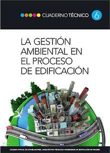 CT06 - La gestión ambiental en el proceso de edificación