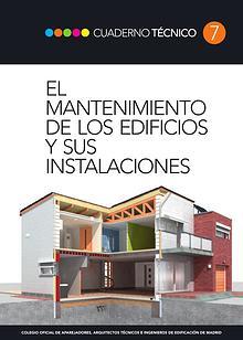 CT07 - El mantenimiento de los edificios y sus instalaciones