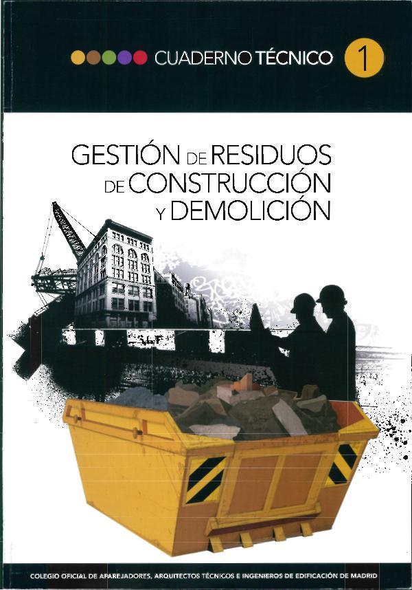 CT01 - Gestión de residuos de construcción y demolición 1ª edición, septiembre de 2010