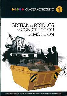 CT01 - Gestión de residuos de construcción y demolición