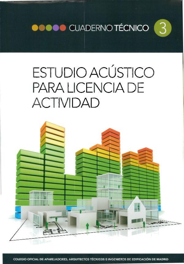 CT03 - Estudio acústico para licencia de actividad 1° edición, febrero de 2012