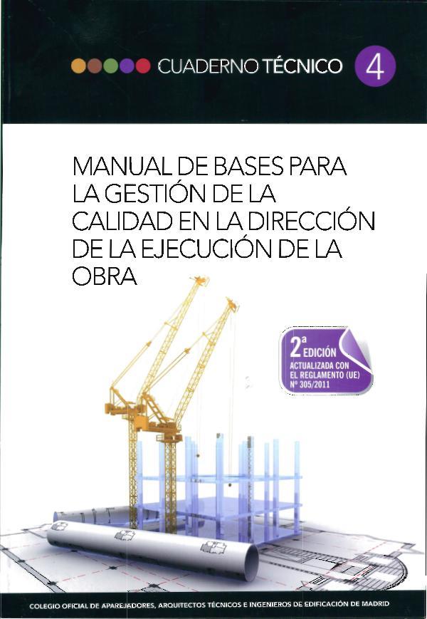CT04 - Gestión de la calidad en dirección de la ejecución de la obra 1º edición - Abril 2012