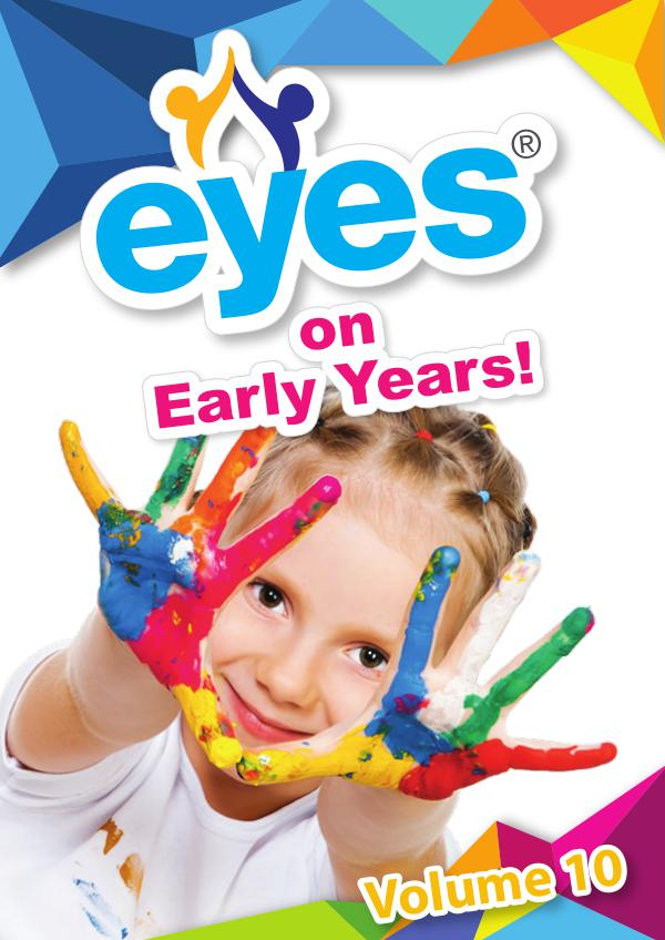 Eyes on Early Years Volume 10