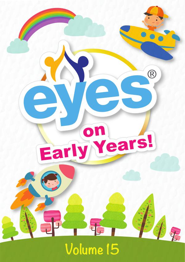 Eyes on Early Years Volume 15