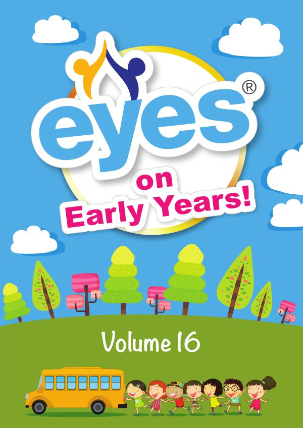Eyes on Early Years Volume 16