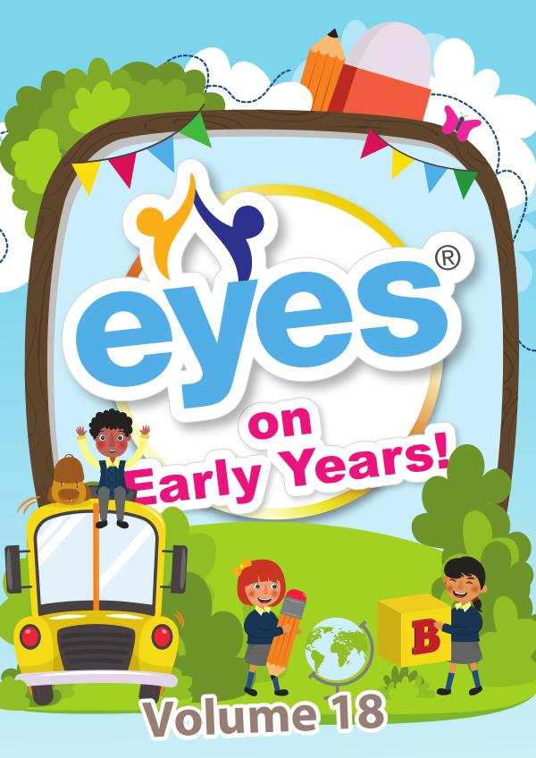 Eyes on Early Years Volume 18
