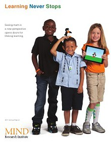 Learning Never Stops -- MIND Research Institute 2011 Annual Report