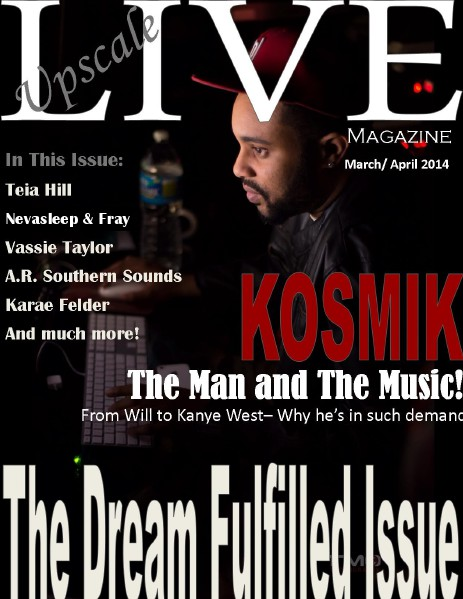 Upscale LIVE Magazine Volume 2 - March/ April 2014 - Issue 2