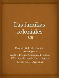 Las familias coloniales Jul 2013