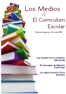 Los Medios & El Curriculum Escolar Jul.2013