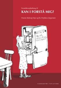 """Forældrevejledning til """"Kan I forstå mig"""" Forældrevejledning (2005)"""