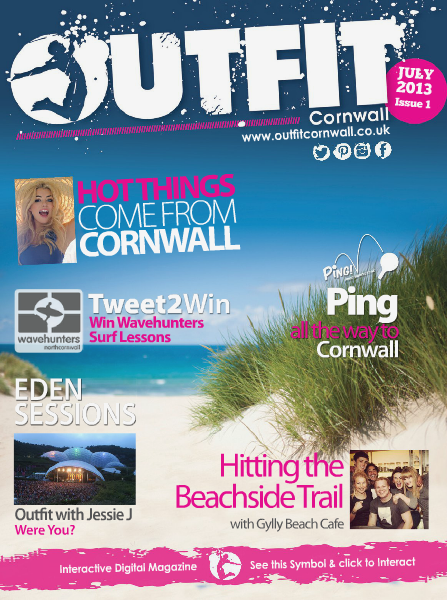 OUTFIT Cornwall The Essential Guide to Cornish Lifestyle August 2013