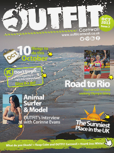 OUTFIT Cornwall The Essential Guide to Cornish Lifestyle October 2013