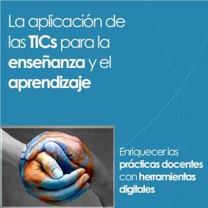 La aplicación de las TICs para la enseñanza y el aprendizaje Jul. 2013