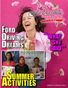 Decidete Mujer & Ford Driving Dreams Volume 1 | Issue 1 AUGUST 2013