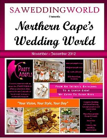 SA Wedding World_Sept_Oct_2012 Northern Cape\'s Wedding World - Nov-Dec 2012