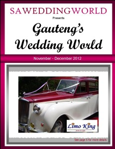 Gauteng's Wedding World - NovDec 2012 Gauteng's Wedding World - Nov Dec 2012 Gauteng\'s Wedding World - Nov Dec 2012