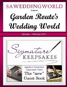 Garden Route's Wedding World - Nov Dec 2012 Garden Route\\\'s Wedding World - Jan-Feb 2013