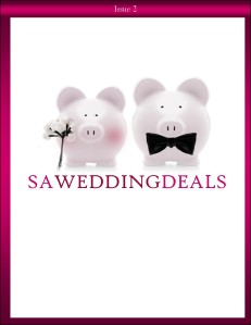 SA Wedding Deals - Issue 2 Nov/Dec 2012