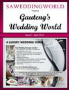 SA WEDDING WORLD MARCH - APRIL 2013 Gauteng