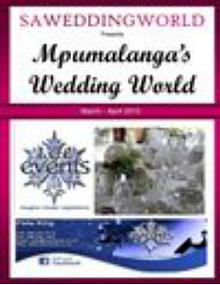 SA WEDDING WORLD MARCH - APRIL 2013