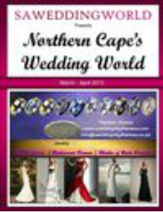 SA WEDDING WORLD MARCH - APRIL 2013 NORTHERN CAPE