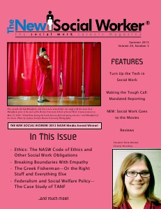 The New Social Worker Vol. 20, No. 3, Summer 2013