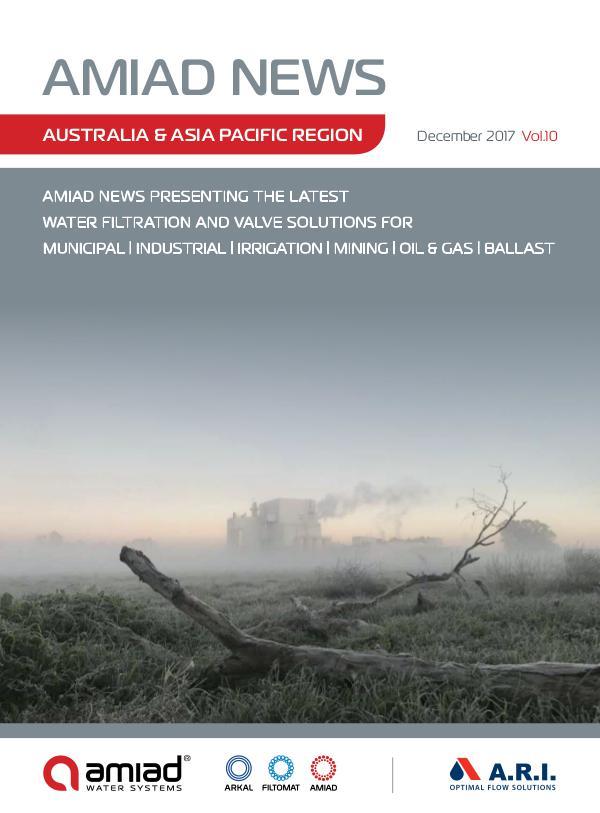 AMIAD - AUSTRALIA & ASIA PACIFIC NEWS - VOLUME 9 - APRIL 2017 December 2017 Vol. 10 - APAC