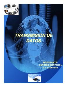 TRANSMISIÓN DE DATOS (AGOSTO 2013)