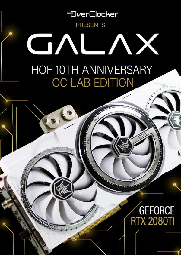 GALAX Overclocking Carnival Hall Of Fame 10th Anniversary OC Lab Edition
