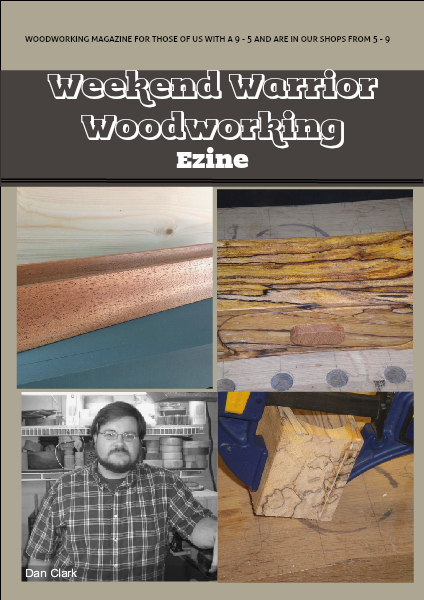 Weekend Warrior Woodworking Issue #1 December 2013