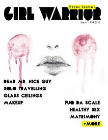 Girl Warrior: Issue 1 - Fall 2013