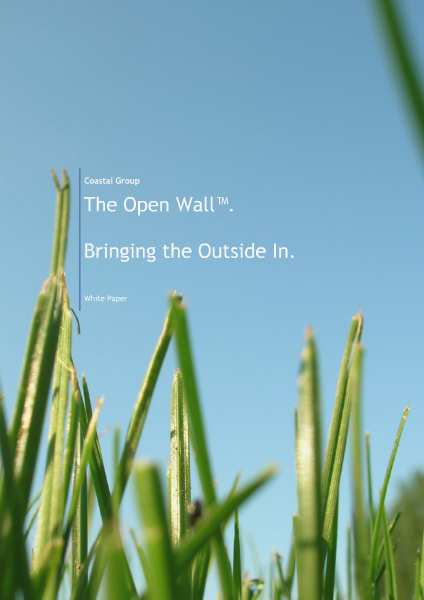 White Papers - The Open Wall Concept.  Bringing the Outside In.