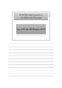 Lezioni Diritto del Lavoro - La Riforma Fornero. Cenni