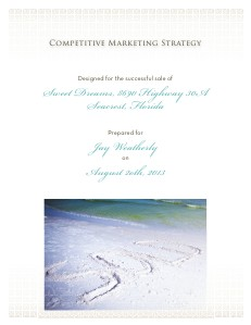 Competitive Marketing Strategy for the sale of 8690 Highway 30A August 2013