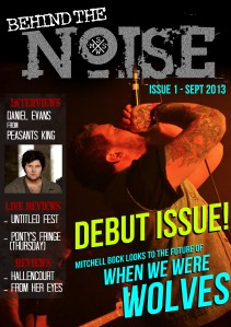 Behind The Noise Issue 1 - September 2013