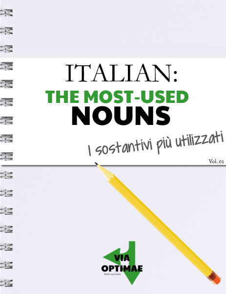 ITALIAN: The most-used words ITALIAN: The most-used nouns