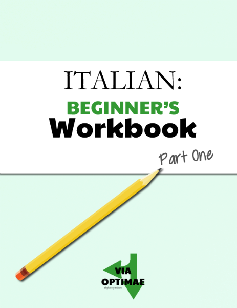 ITALIAN: Workbooks Beginner's Workbook, Part One