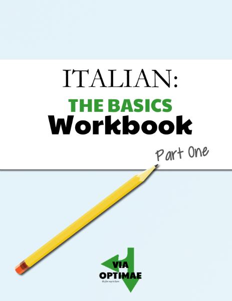 ITALIAN: Workbooks The Basics Workbook, Part One