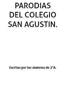 Parodias San Agustín 2°A