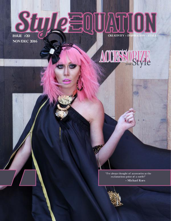 STYLE EQUATION MAGAZINE - ACCESSORIZE YOUR STYLE - ISSUE #20 Style Equation Magazine - Issue #20
