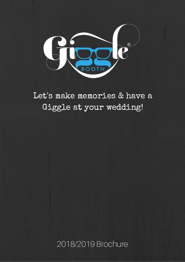 Giggle Booth Brochure 2018/2019 20182019 BrochureV1