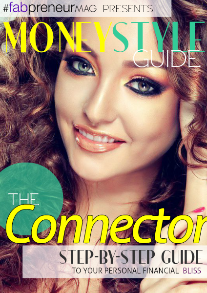 MONEY STYLE GUIDE by #fabpreneurMAG the Connector