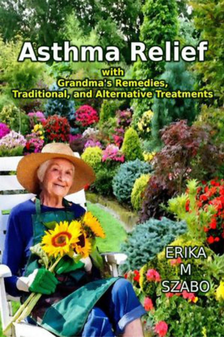 Golden Box Book Publishing Asthma Relief with Grandmas Remedies